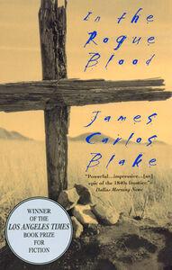 Foto Cover di In the Rogue Blood, Ebook inglese di J Blake,James Carlos Blake, edito da HarperCollins