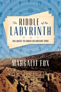 Foto Cover di The Riddle of the Labyrinth, Ebook inglese di Margalit Fox, edito da HarperCollins