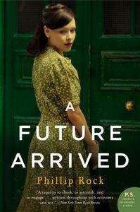 Foto Cover di A Future Arrived, Ebook inglese di Phillip Rock, edito da HarperCollins