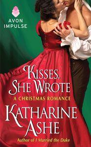 Ebook in inglese Kisses, She Wrote Ashe, Katharine