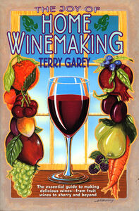 Foto Cover di Joy of Home Wine Making, Ebook inglese di Terry A. Garey, edito da HarperCollins