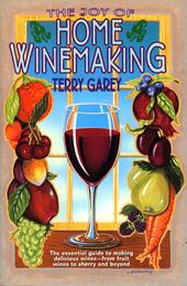Joy of Home Wine Making