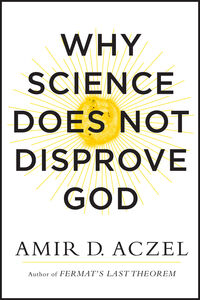 Foto Cover di Why Science Does Not Disprove God, Ebook inglese di Amir Aczel, edito da HarperCollins
