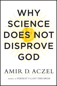 Ebook in inglese Why Science Does Not Disprove God Aczel, Amir