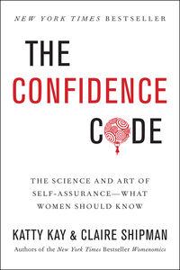Foto Cover di Confidence Code, Ebook inglese di Katty Kay,Claire Shipman, edito da HarperCollins