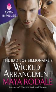 Ebook in inglese The Bad Boy Billionaire's Wicked Arrangement Rodale, Maya