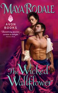 Foto Cover di The Wicked Wallflower, Ebook inglese di Maya Rodale, edito da HarperCollins
