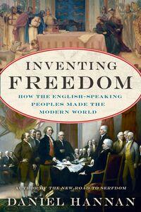 Foto Cover di Inventing Freedom, Ebook inglese di Daniel Hannan, edito da HarperCollins
