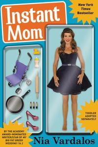 Foto Cover di Instant Mom, Ebook inglese di Nia Vardalos, edito da HarperCollins