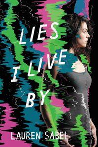 Foto Cover di Lies I Live By, Ebook inglese di Lauren Sabel, edito da HarperCollins
