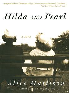 Foto Cover di Hilda and Pearl, Ebook inglese di Alice Mattison, edito da HarperCollins