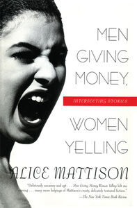 Foto Cover di Men Giving Money, Women Yelling, Ebook inglese di Alice Mattison, edito da HarperCollins