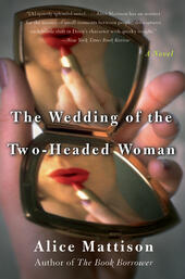 The Wedding of the Two-Headed Woman