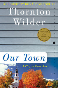 Foto Cover di Our Town, Ebook inglese di Thornton Wilder, edito da HarperCollins