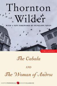 Foto Cover di The Cabala and the Woman of Andros, Ebook inglese di Thornton Wilder, edito da HarperCollins