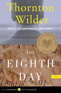 Foto Cover di The Eighth Day, Ebook inglese di Thornton Wilder, edito da HarperCollins