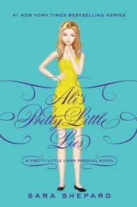 Foto Cover di Ali's Pretty Little Lies, Ebook inglese di Sara Shepard, edito da HarperCollins