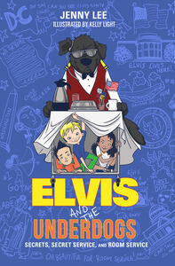 Ebook in inglese Elvis and the Underdogs: Secrets, Secret Service, and Room Service Lee, Jenny