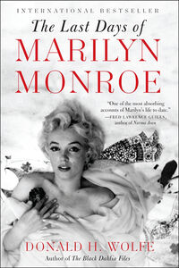 Foto Cover di The Last Days of Marilyn Monroe, Ebook inglese di Donald H. Wolfe, edito da HarperCollins