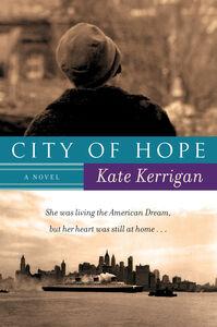 Foto Cover di City of Hope, Ebook inglese di Kate Kerrigan, edito da HarperCollins