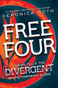 Foto Cover di Free Four: Tobias Tells the Story, Ebook inglese di Veronica Roth, edito da HarperCollins