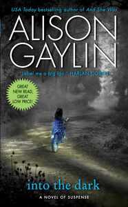 Foto Cover di Into the Dark, Ebook inglese di Alison Gaylin, edito da HarperCollins