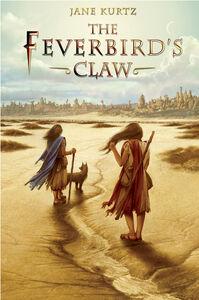 Foto Cover di The Feverbird's Claw, Ebook inglese di Jane Kurtz, edito da HarperCollins