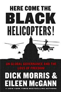 Foto Cover di Here Come the Black Helicopters!, Ebook inglese di Eileen McGann,Dick Morris, edito da HarperCollins
