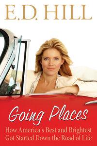 Foto Cover di Going Places, Ebook inglese di E.D. Hill, edito da HarperCollins