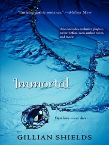 Ebook in inglese Immortal with Bonus Material Shields, Gillian