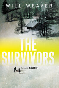 Foto Cover di The Survivors, Ebook inglese di Will Weaver, edito da HarperCollins