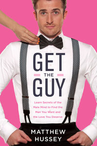 Foto Cover di Get the Guy, Ebook inglese di Matthew Hussey, edito da HarperCollins
