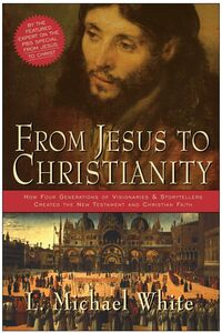 Foto Cover di From Jesus to Christianity, Ebook inglese di L. Michael White, edito da HarperCollins