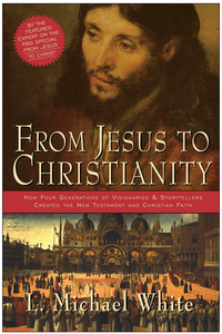 Ebook in inglese From Jesus to Christianity White, L. Michael