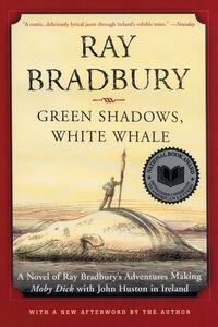 Foto Cover di Green Shadows, White Whale, Ebook inglese di Ray Bradbury, edito da HarperCollins