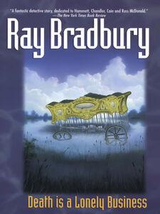 Foto Cover di Death Is a Lonely Business, Ebook inglese di Ray Bradbury, edito da HarperCollins