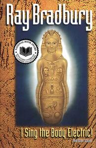 Foto Cover di I Sing the Body Electric, Ebook inglese di Ray Bradbury, edito da HarperCollins
