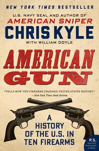 Foto Cover di American Gun, Ebook inglese di William Doyle,Chris Kyle, edito da HarperCollins