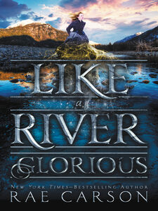 Ebook in inglese Like a River Glorious Carson, Rae