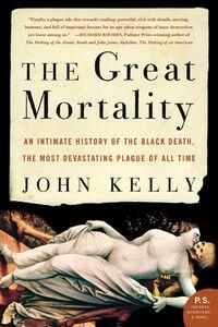 Foto Cover di The Great Mortality, Ebook inglese di John Kelly, edito da HarperCollins