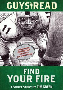 Foto Cover di Find Your Fire, Ebook inglese di Tim Green, edito da HarperCollins