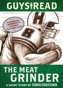 Foto Cover di The Meat Grinder, Ebook inglese di Chris Crutcher, edito da HarperCollins
