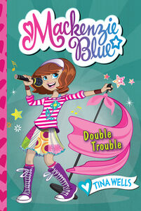 Ebook in inglese Mackenzie Blue #5: Double Trouble Wells, Tina