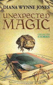 Foto Cover di Unexpected Magic, Ebook inglese di Diana Wynne Jones, edito da HarperCollins