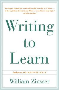 Foto Cover di Writing to Learn, Ebook inglese di William Zinsser, edito da HarperCollins