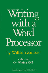 Foto Cover di Writing with a Word Processor, Ebook inglese di William Zinsser, edito da HarperCollins