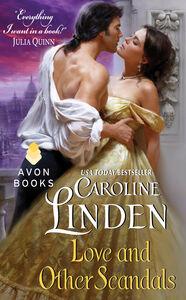 Foto Cover di Love and Other Scandals, Ebook inglese di Caroline Linden, edito da HarperCollins