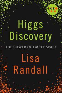Foto Cover di Higgs Discovery, Ebook inglese di Lisa Randall, edito da HarperCollins