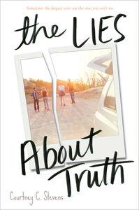 Foto Cover di The Lies About Truth, Ebook inglese di Courtney Stevens, edito da HarperCollins