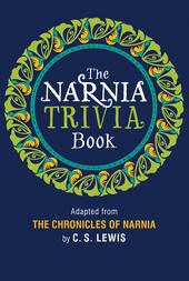 The Narnia Trivia Book
